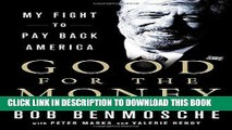 [READ] EBOOK Good for the Money: My Fight to Pay Back America ONLINE COLLECTION