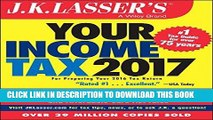 [FREE] EBOOK J.K. Lasser s Your Income Tax 2017: For Preparing Your 2016 Tax Return BEST COLLECTION