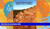 Best Buy Deals  Great Sedona Hikes Third Color Edition: The 26 Greatest Hikes in Sedona Arizona