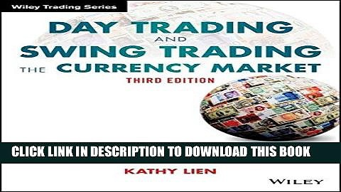 [FREE] EBOOK Day Trading and Swing Trading the Currency Market: Technical and Fundamental