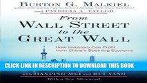 [FREE] EBOOK From Wall Street to the Great Wall: How Investors Can Profit from China s Booming