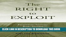 [FREE] EBOOK The Right to Exploit: Parasitism, Scarcity, and Basic Income ONLINE COLLECTION