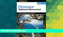 Must Have  A FalconGuide® to Dinosaur National Monument (Exploring Series)  Most Wanted