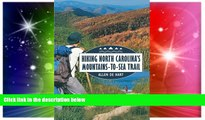 Must Have  Hiking North Carolina s Mountains-to-Sea Trail  Most Wanted