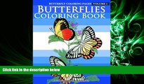 READ book  Butterfly Coloring Pages - Butterflies Coloring Book (Butterfly Coloring Books For
