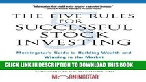 [READ] EBOOK The Five Rules for Successful Stock Investing: Morningstar s Guide to Building Wealth