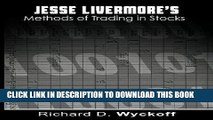 [FREE] EBOOK Jesse Livermore s Methods of Trading in Stocks BEST COLLECTION