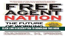 [FREE] EBOOK Free Agent Nation: The Future of Working for Yourself ONLINE COLLECTION