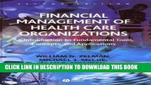 [READ] EBOOK Financial Management of Health Care Organizations: An Introduction to Fundamental