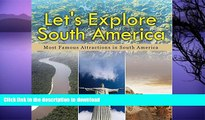READ  Let s Explore South America (Most Famous Attractions in South America): South America