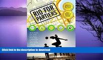 READ BOOK  Rio For Partiers 2015: Visual Travel Guide to Rio de Janeiro, Brazil (Rio de Janeiro