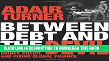 [READ] EBOOK Between Debt and the Devil: Money, Credit, and Fixing Global Finance BEST COLLECTION