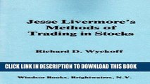 [FREE] EBOOK Jesse Livermore s methods of trading in stocks ONLINE COLLECTION