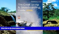 Ebook deals  The Great Skiing   Snowboarding Guide, 2006 (Cadogan Guide Skiing   Snowboarding