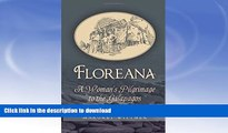 EBOOK ONLINE  Floreana: A Woman s Pilgrimage to the Galapagos  PDF ONLINE