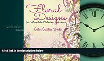 READ book  Floral Designs for Mandala Coloring Lovers (Floral Mandalas and Art Book Series) READ