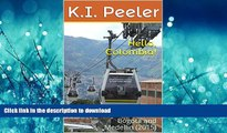 FAVORITE BOOK  Hello, Colombia!: A Short Trip to Bogota and Medellin (2015) (K.I. Peeler s World