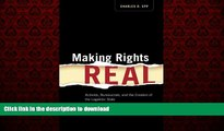 liberty books  Making Rights Real: Activists, Bureaucrats, and the Creation of the Legalistic