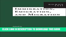 Read Now Immigration, Emigration, and Migration: NOMOS LVII (NOMOS - American Society for