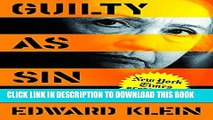 Read Now Guilty as Sin: Uncovering New Evidence of Corruption and How Hillary Clinton and the