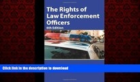 Best book  The Rights of Law Enforcement Officers online to buy