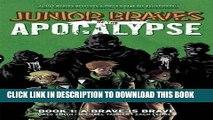 Read Now Junior Braves of the Apocalypse Volume 1  A Brave is Brave (Junior Braves of the