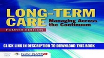 [PDF] Long-Term Care: Managing Across the Continuum Full Online