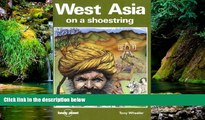 Ebook deals  West Asia on a Shoestring: A Travel Survival Kit (Lonely Planet Shoestring Guide) by