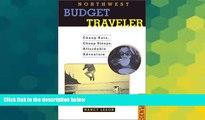 Ebook deals  Northwest Budget Traveler: Cheap Eats, Cheap Sleeps, Affordable Adventure (Best