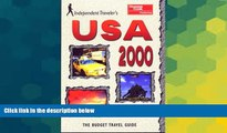 Must Have  Independent Travellers USA 2000  The Budget Travel Guide (Independent Traveler s
