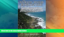 Buy NOW  Australian Travelers Backpacking Guide: The Most Comprehensive Directory of Hostels and