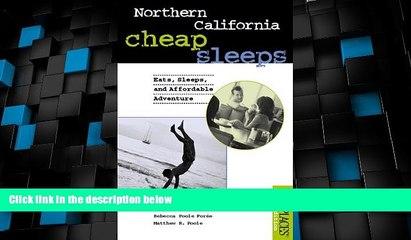 Big Sales  Northern California Cheap Sleeps: Eats, Sleeps, Affordable Adventure (Best Places