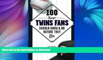 FAVORITE BOOK  100 Things Twins Fans Should Know   Do Before They Die (100 Things...Fans Should