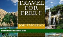Best Buy Deals  TRAVEL FOR FREE !!  TRAVEL, ANYWHERE!  STAY, ANYWHERE!  EAT, ANYWHERE!  ALL FOR