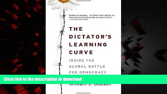 Buy book  The Dictator s Learning Curve: Inside the Global Battle for Democracy online for ipad