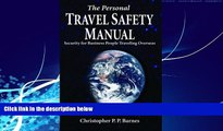 Best Buy Deals  The Personal Travel Safety Manual: Security for Business People Traveling