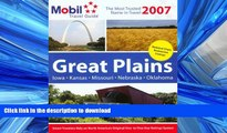 READ BOOK  Mobil Travel Guide: Great Plains 2007 (Forbes Travel Guide: Great Plains) FULL ONLINE