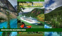 Ebook deals  Panama Canal by Cruise Ship: The Complete Guide to Cruising the Panama Canal  Most