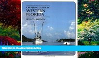 Best Buy Deals  Cruising Guides: Cruising Guide to Western Florida: Seventh Edition (Cruising