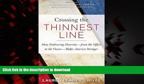 liberty books  Crossing the Thinnest Line: How Embracing Diversity—from the Office to the