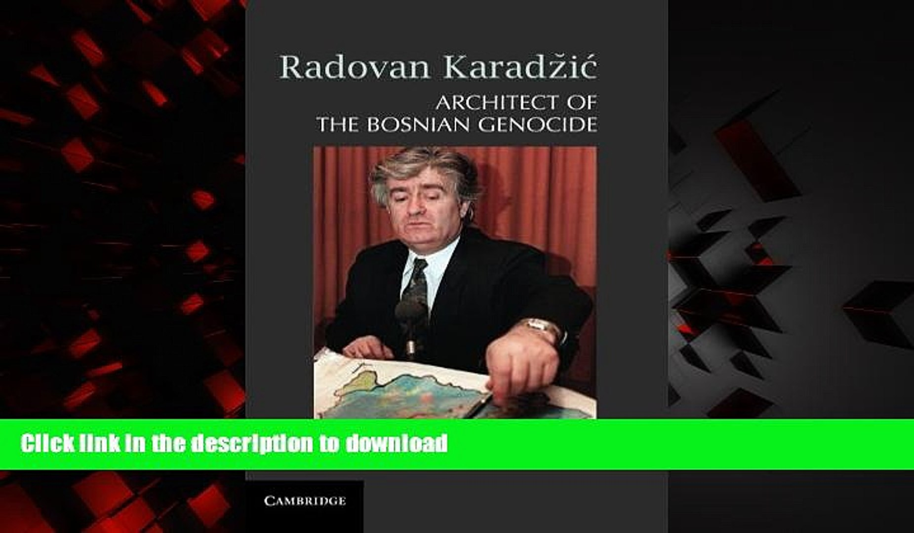 Best books  Radovan Karadži�: Architect of the Bosnian Genocide online for ipad