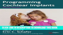 [PDF] Mobi Programming Cochlear Implants (Core Clinical Concepts in Audiology) Full Download