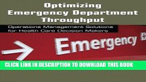 [PDF] Optimizing Emergency Department Throughput: Operations Management Solutions for Health Care