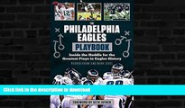 FAVORITE BOOK  The Philadelphia Eagles Playbook: Inside the Huddle for the Greatest Plays in