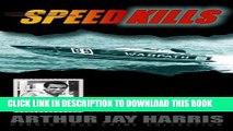 [PDF] Speed Kills: Who killed the Cigarette Boat King, the fastest man on the seas? (Harris True