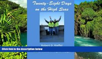 Ebook deals  Twenty-Eight Days on the High Seas: A Freighter Travel Log  Most Wanted