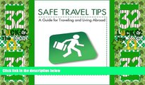 Big Sales  Safe Travel Tips: A Guide For Traveling   Living Abroad  Premium Ebooks Online Ebooks