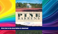 FAVORITE BOOK  Discovering New Jersey s Pine Barrens FULL ONLINE