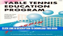 [PDF] Table Tennis Education Program: Step-By-Step Instructor s Guide for Teaching Table Tennis in