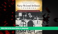liberty books  Mary McLeod Bethune in Florida: Bringing Social Justice to the Sunshine State